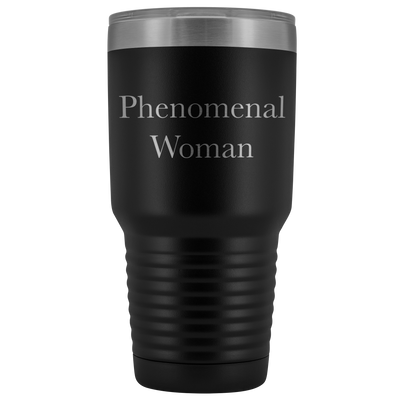 Phenomenal Woman Gift, 30oz Coffee Tumbler