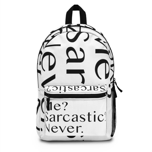 Me Sarcastic Never Backpack (Made in USA), Funny Backpack