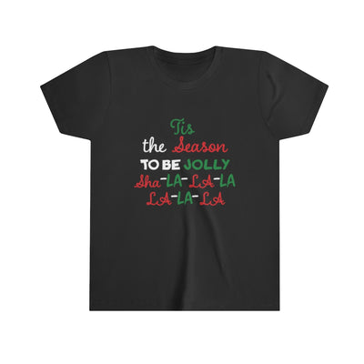 Tis the Season to be Jolly Youth Short Sleeve Christmas Tee
