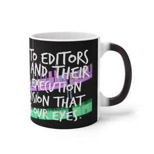 For Film Editors - Color Changing Mug