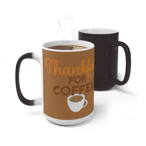 Thankful for Coffee Thanksgiving Color Changing Mug