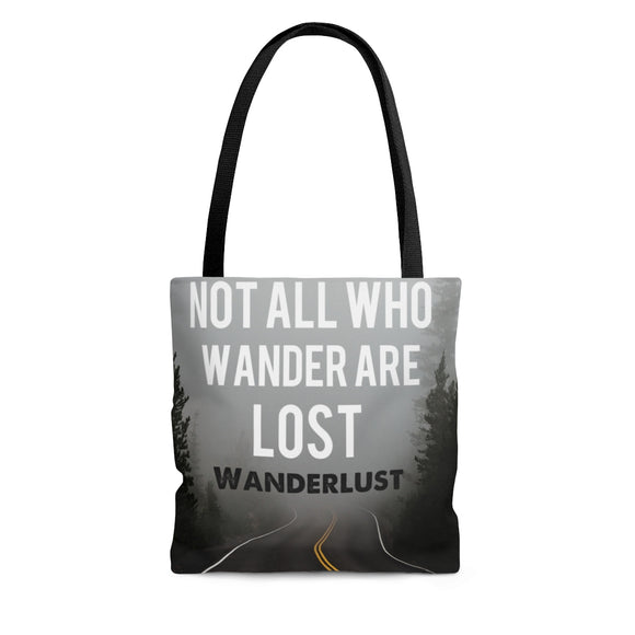 Not All Who Wander Are Lost Tote Bag, Wanderlust Tote Bag