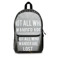 Not All Who Wander Are Lost Wanderlust Backpack (Made in USA)