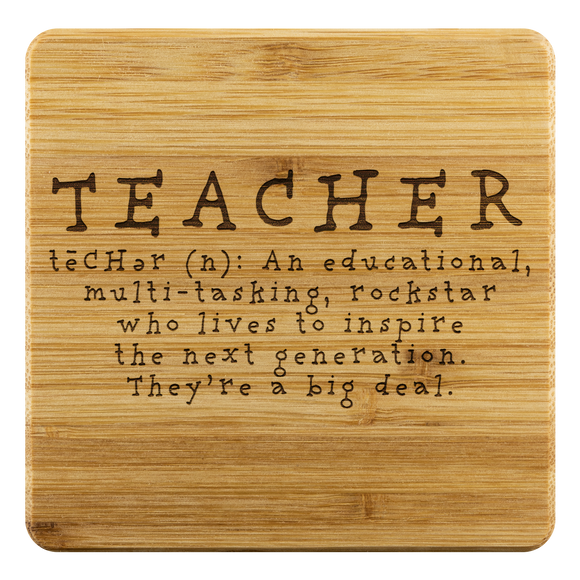 Teacher Appreciation Gift Etched Bamboo Coasters