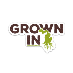 Grown in Michigan Sticker