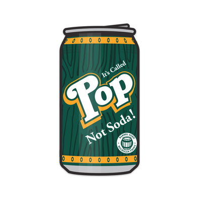 It's Called Pop Not Soda Sticker