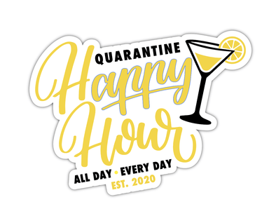 Quarantine Happy Hour Sticker