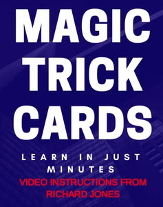 MAGIC CARDS + TUTORIAL VIDEO from RICHARD JONES