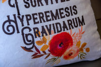 Home Decor Pillow - ToughGirl - ToughGuy - I survived Hyperemesis Gravidarum - Chronic Illness - I am a Survivor