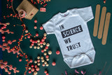 In Science We Trust Baby Bodysuit Jumpsuit