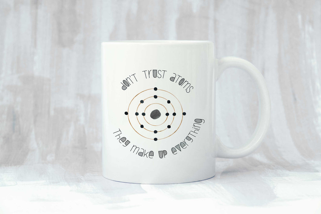 Don't Trust Atoms Coffee Mug