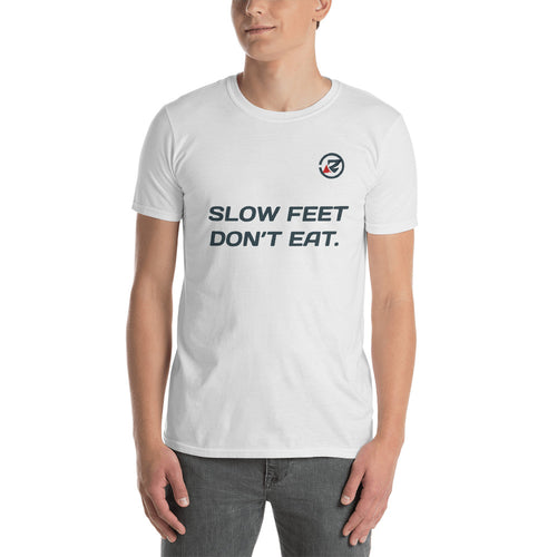 Men's 'Slow Feet Don't Eat' Tee