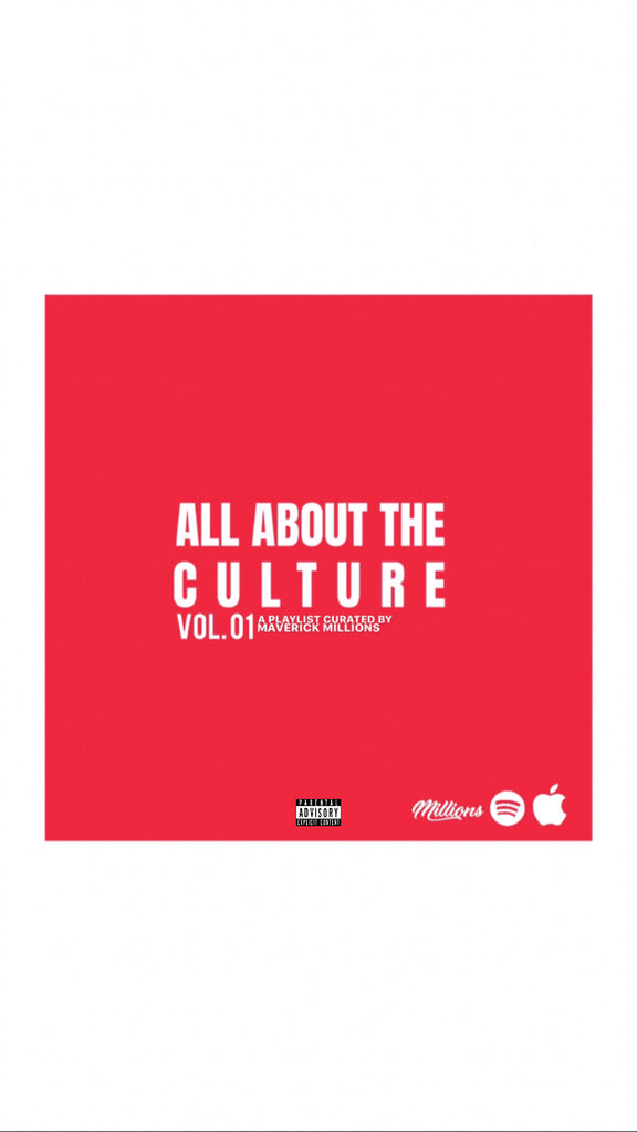 All About The Culture Vol. 01- Playlist
