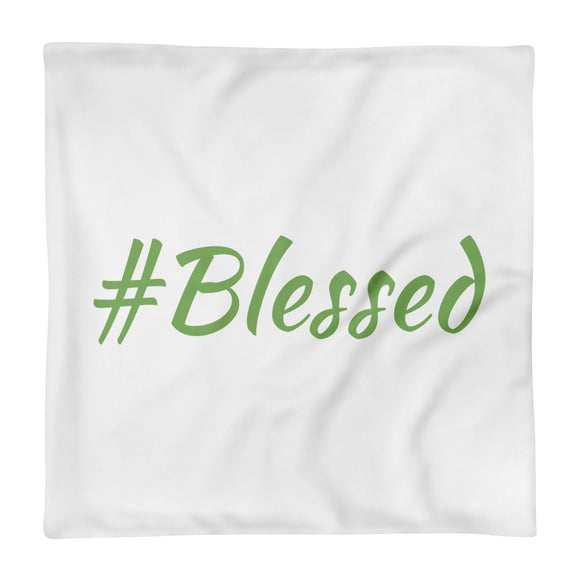 #Blessed - Pillow Case only - by Kind Cause
