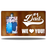"Copper-colored decorative picture board sign with a photo of a man and an older man along with the texts ""#1 Dad We Love You!"""