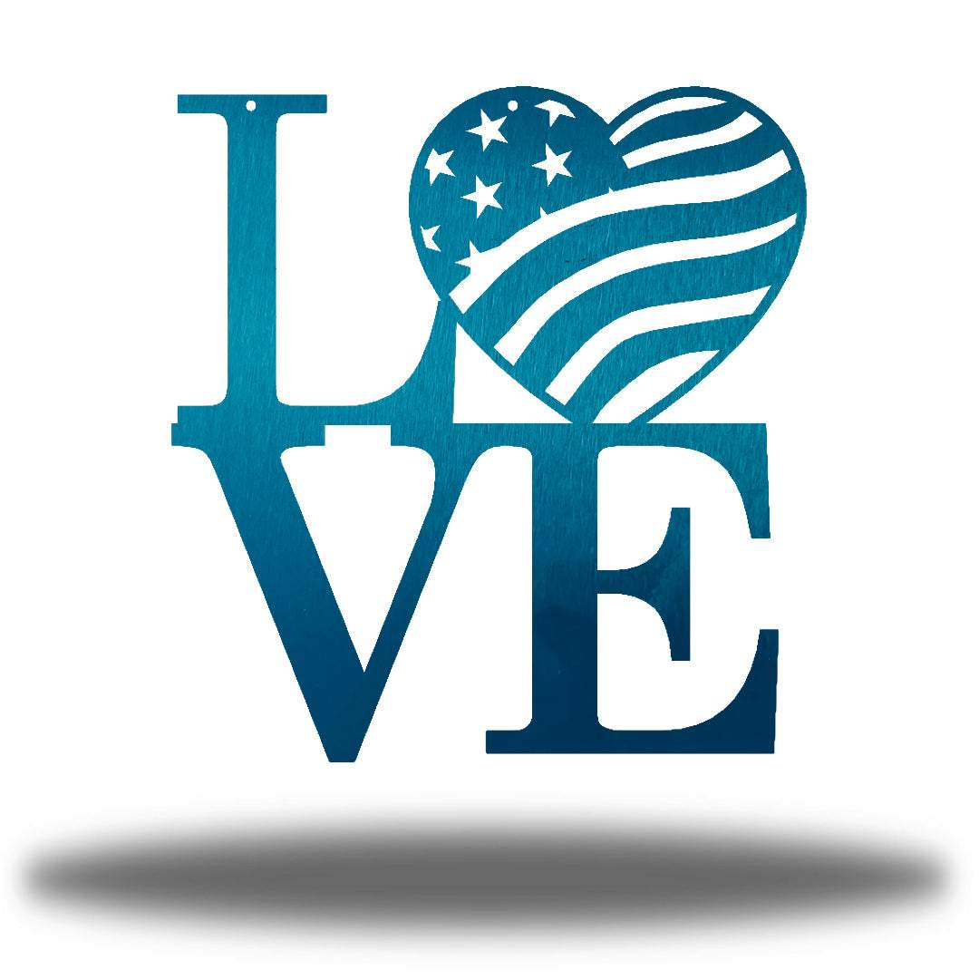 "Teal steel decorative sign that spells ""LOVE"" where 'O' is a heart-shaped USA flag"