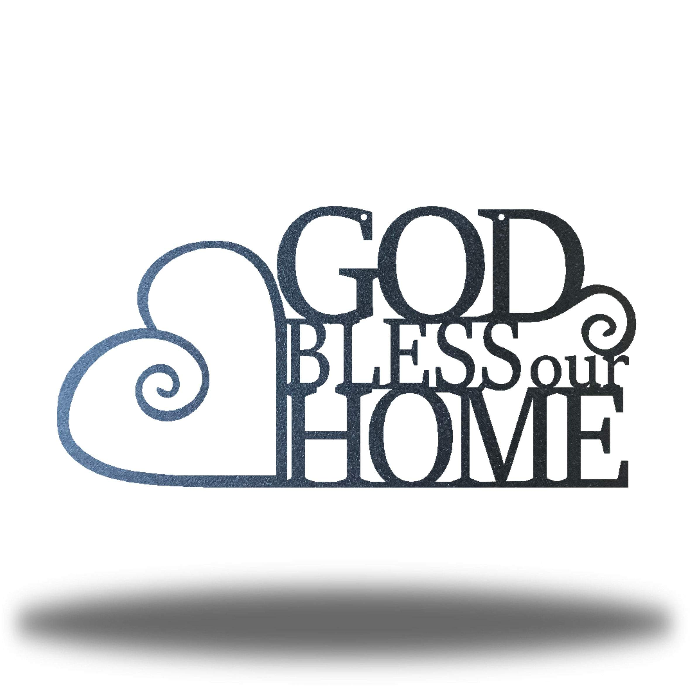 God Bless Our Home - Go Riverside Designs