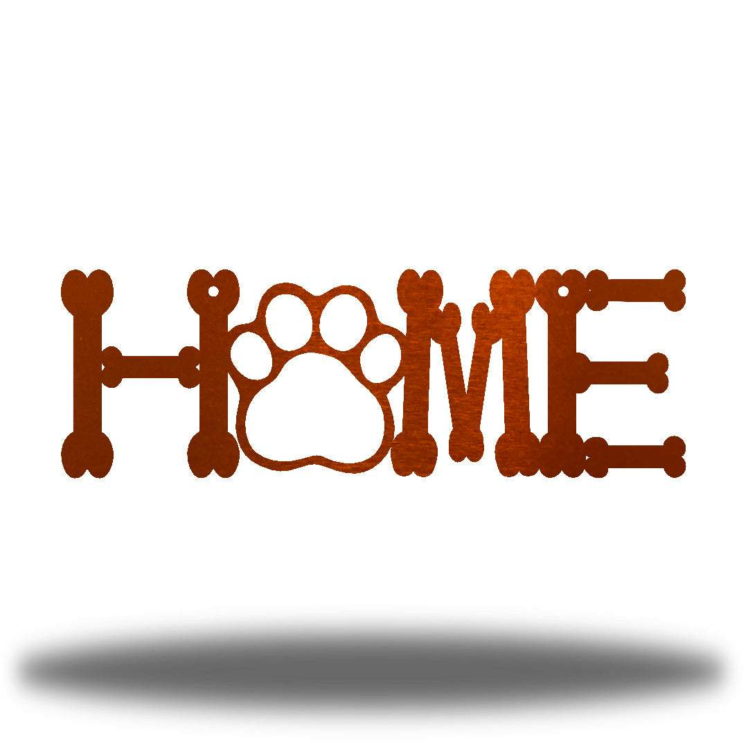 "Copper steel decorative sign that spells ""HOME"" where 'O' is a paw"