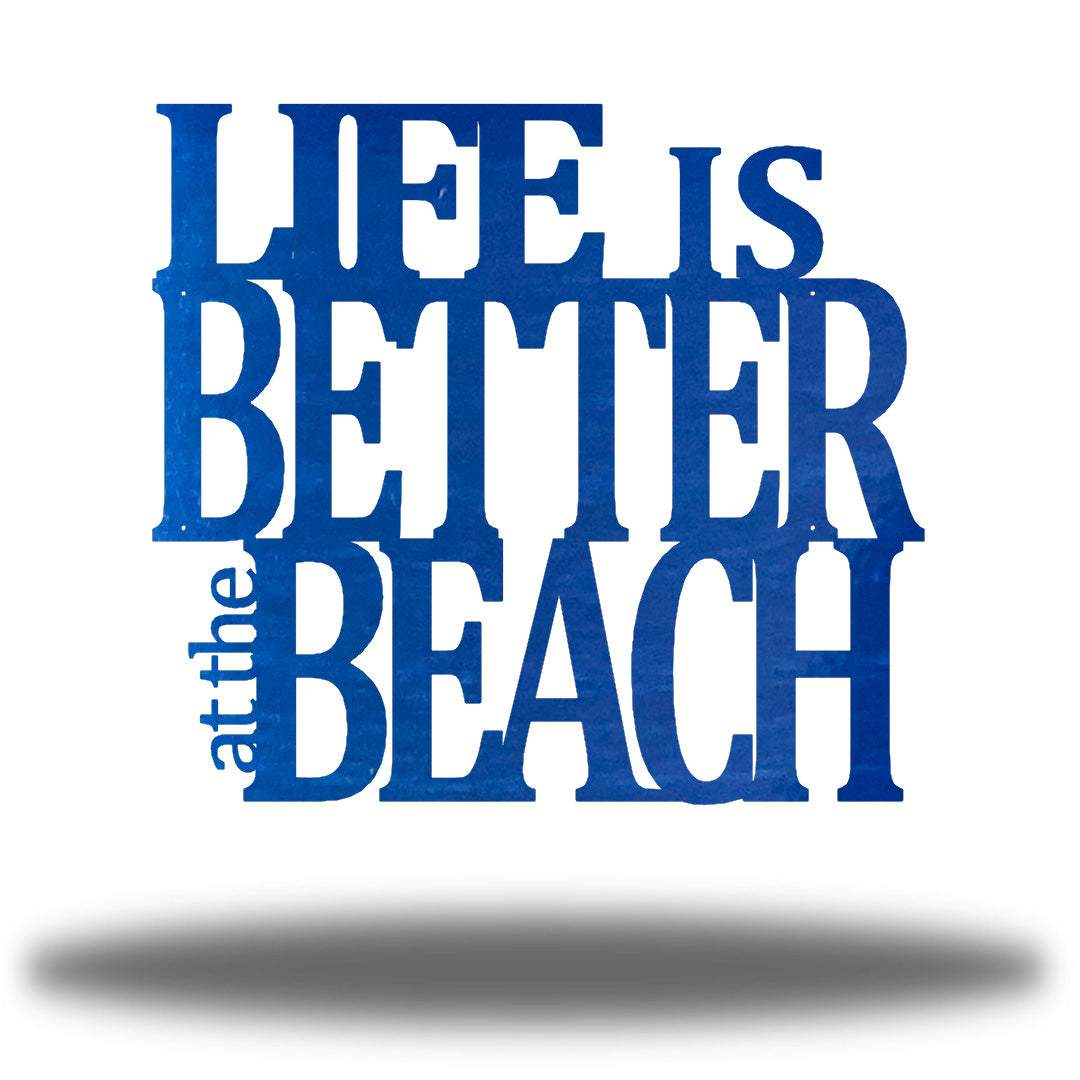 Life is Better at the Beach - Go Riverside Designs