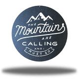 Mountains Are Calling - Go Riverside Designs