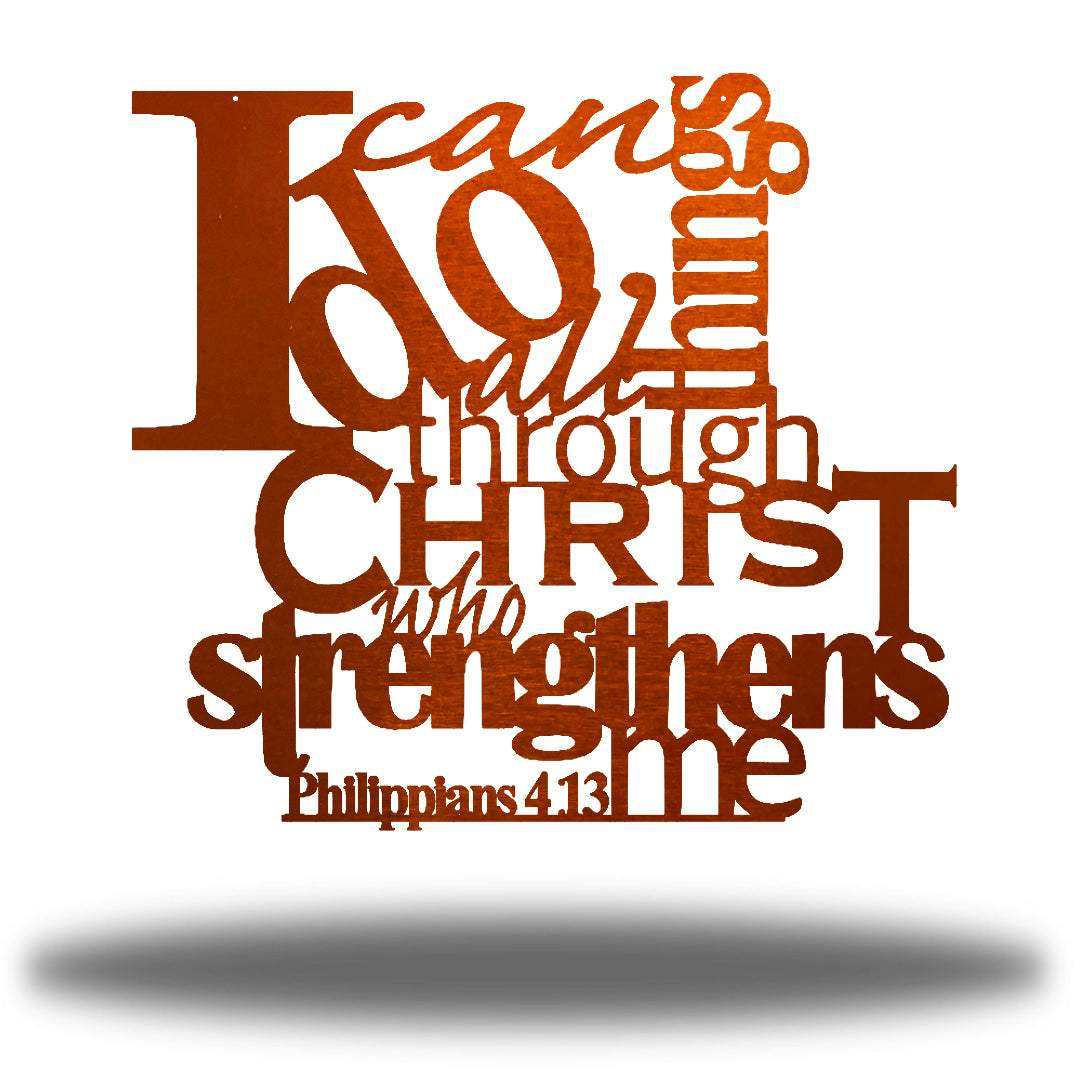 "Copper typographic design wall decoration that says ""I can do all things through Christ who strengthns me PHilippians 4:13"""