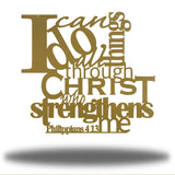 "Gold typographic design wall decoration that says ""I can do all things through Christ who strengthns me PHilippians 4:13"""