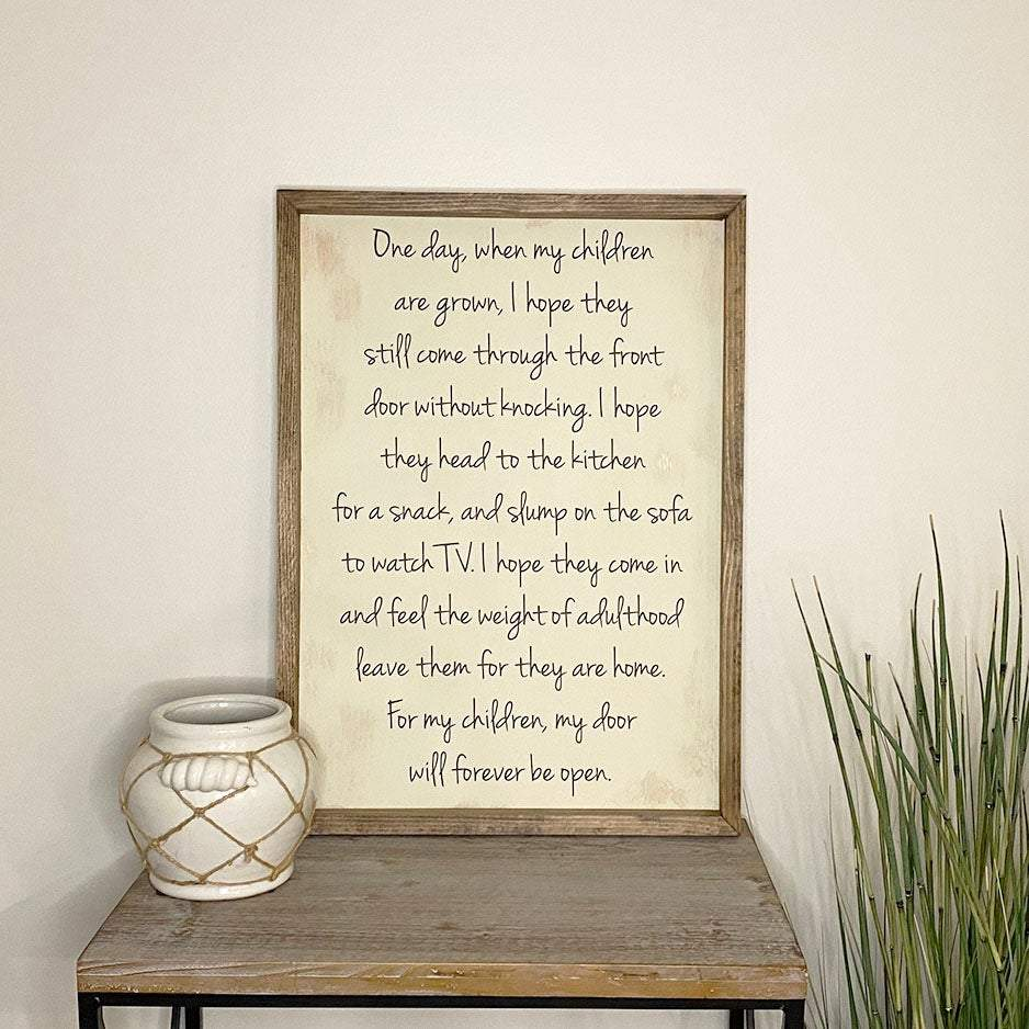 My Children Quote Wood Sign