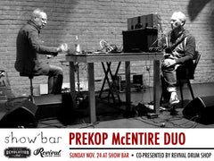 Events - PREKOP McENTIRE DUO, and WILD CARD AT SHOW BAR, NOV 24th.