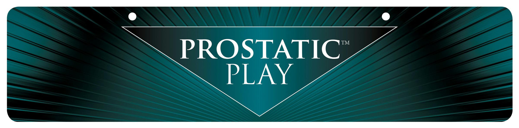 Prostatic Play Display Sign