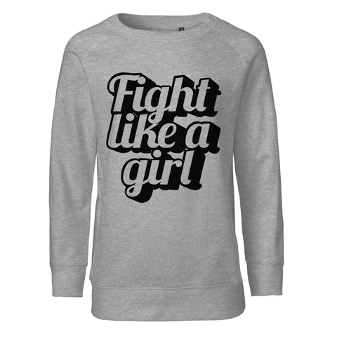 Fight like a girl - SWEATSHIRT