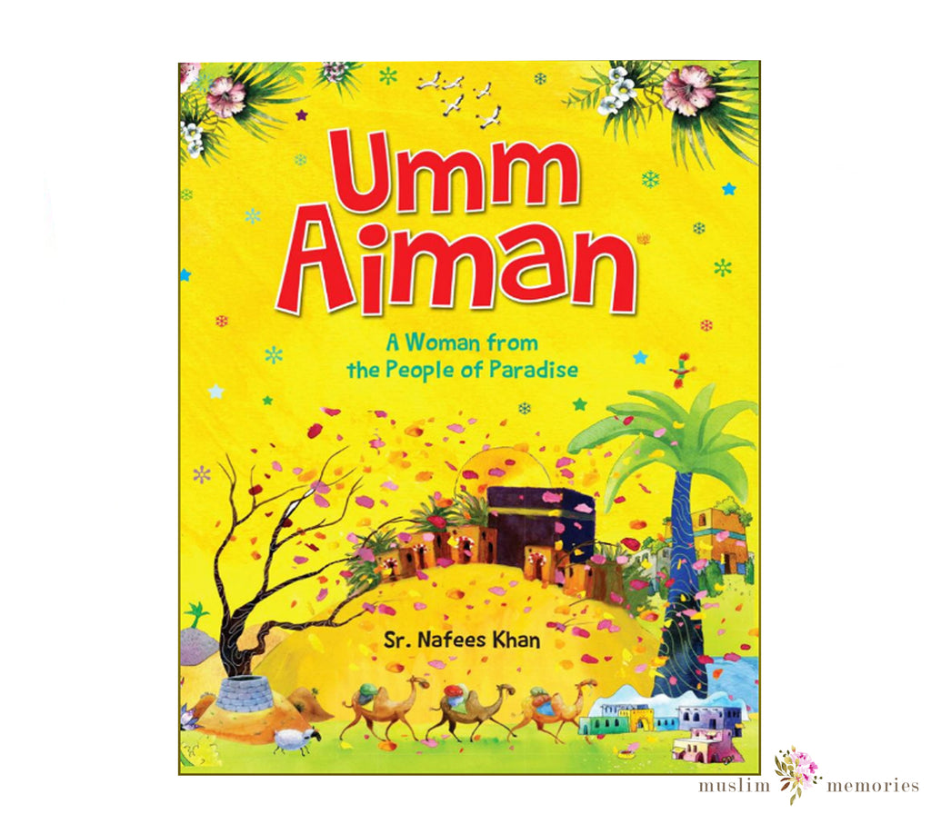 Umm Aiman, A Women From The People of Paradise