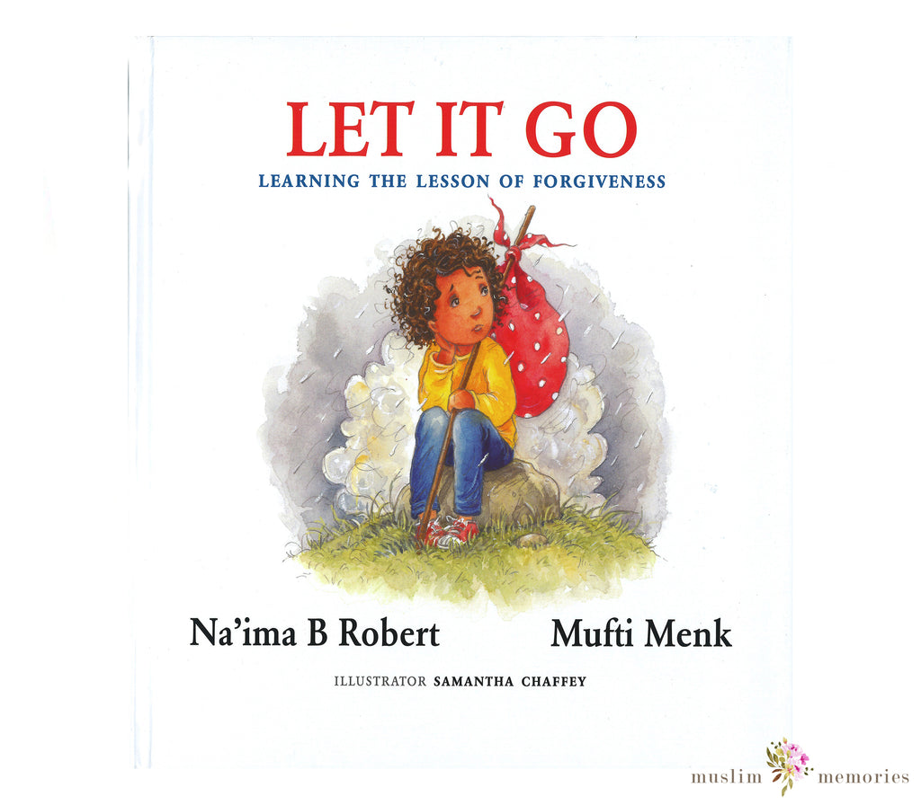 "LET IT GO ""LEARNING THE LESSON OF FORGIVENESS"""