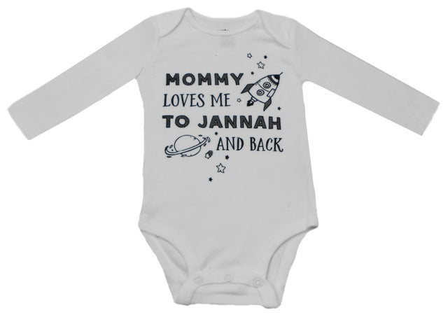 Mommy Loves Me To Jannah And Back (Long Sleeve) - Infant
