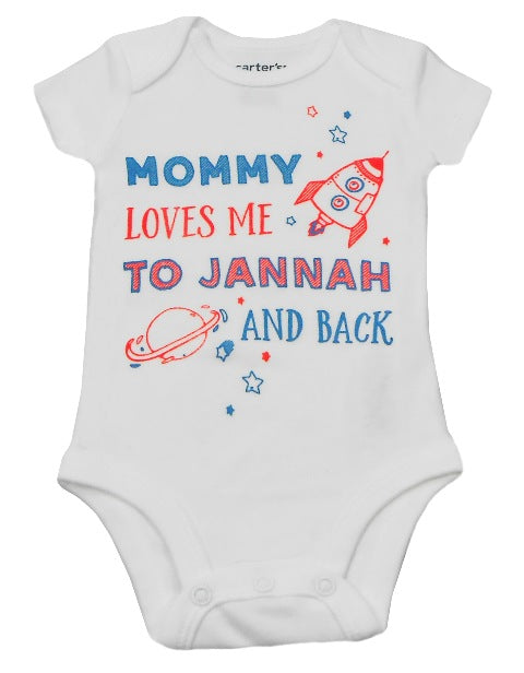 Mommy Loves Me To Jannah And Back - Infant