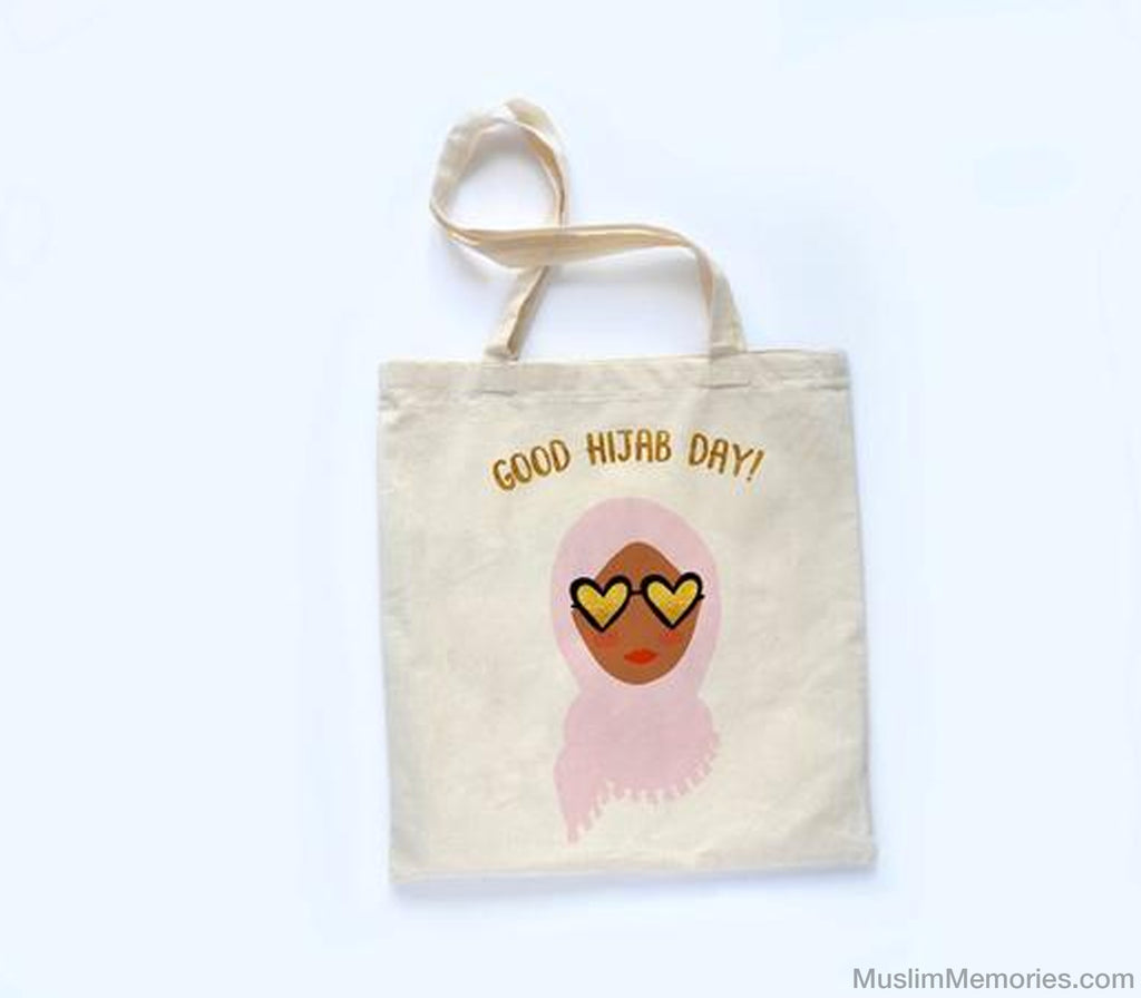 "Tote Bag ""Good Hijab Day"" - Muslim Memories"