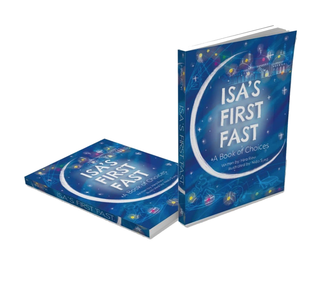 Isa's First Fast | A Book of Choices - Muslim Memories