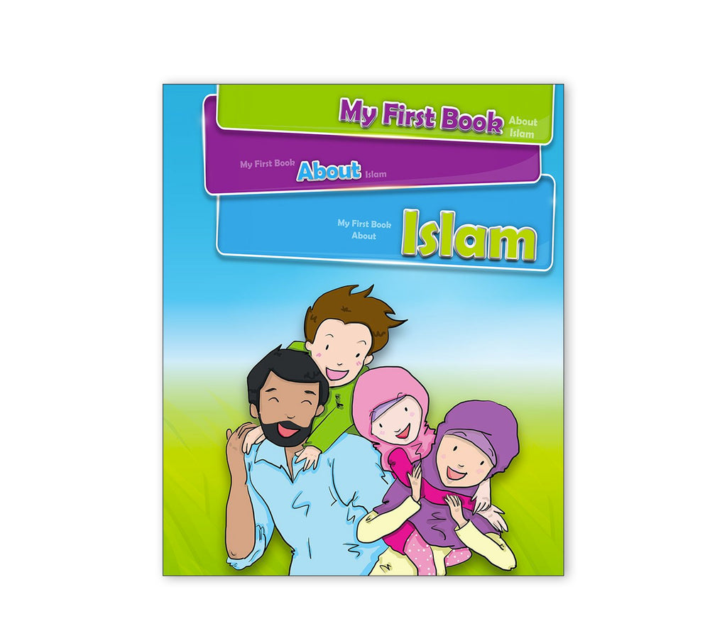 My First Book About Islam - Muslim Memories
