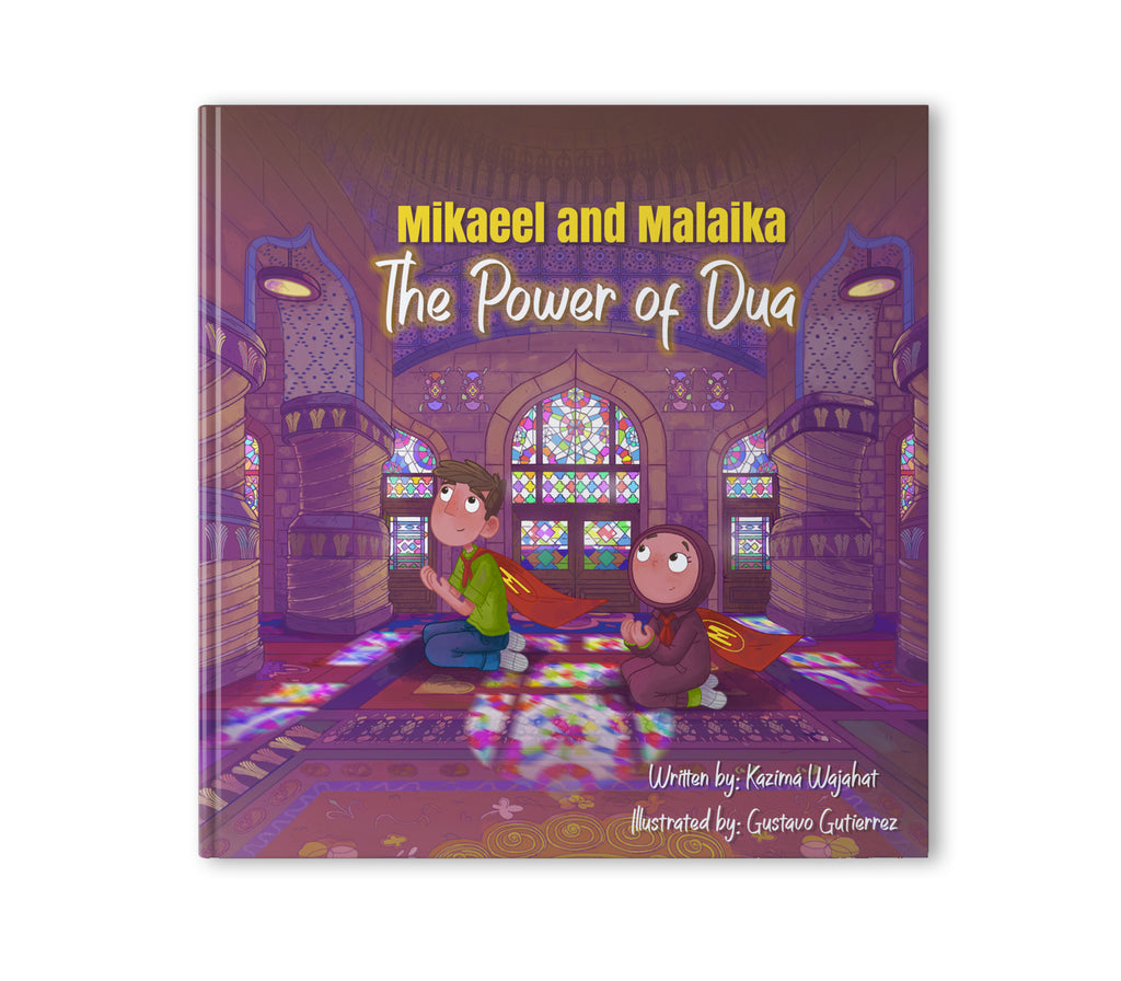 Mikaeel and Malaika The Power of Dua