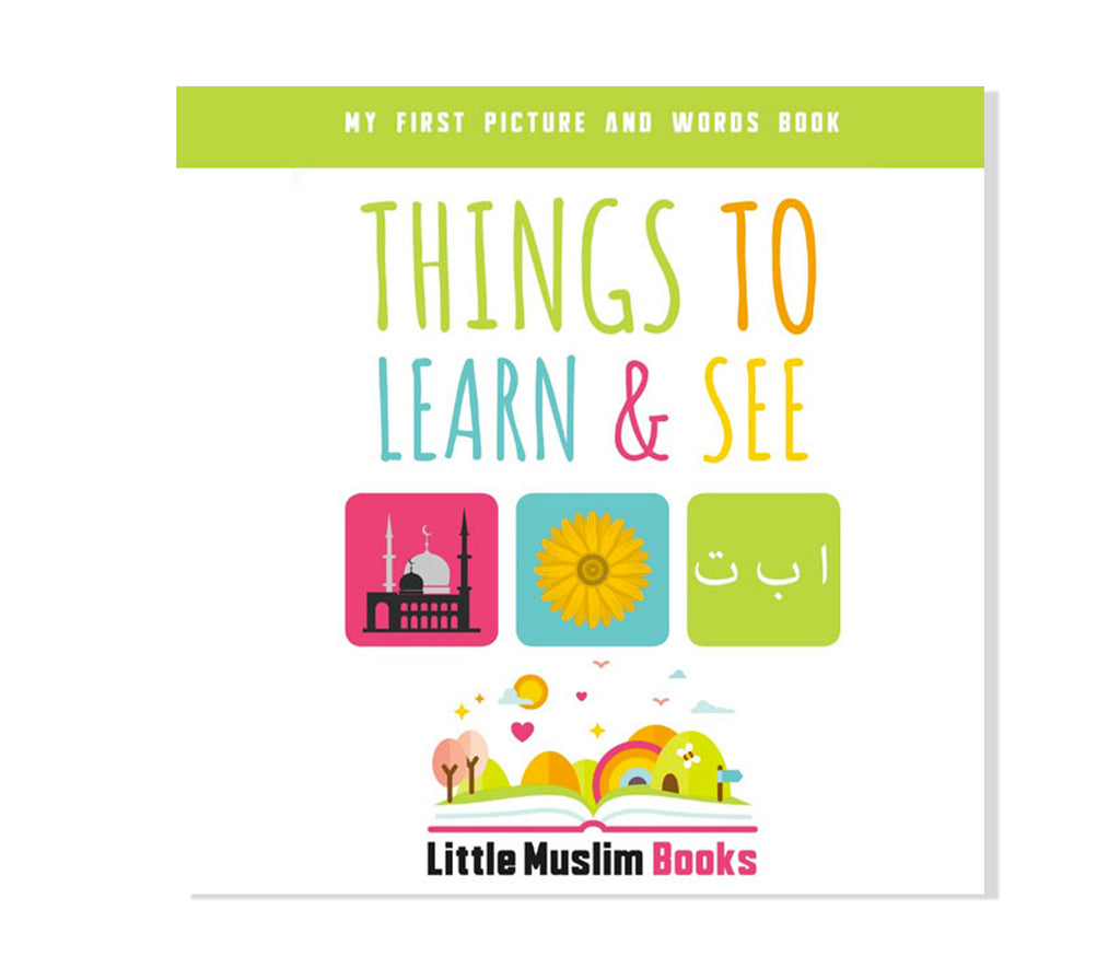 Things To Learn and See - Muslim Memories