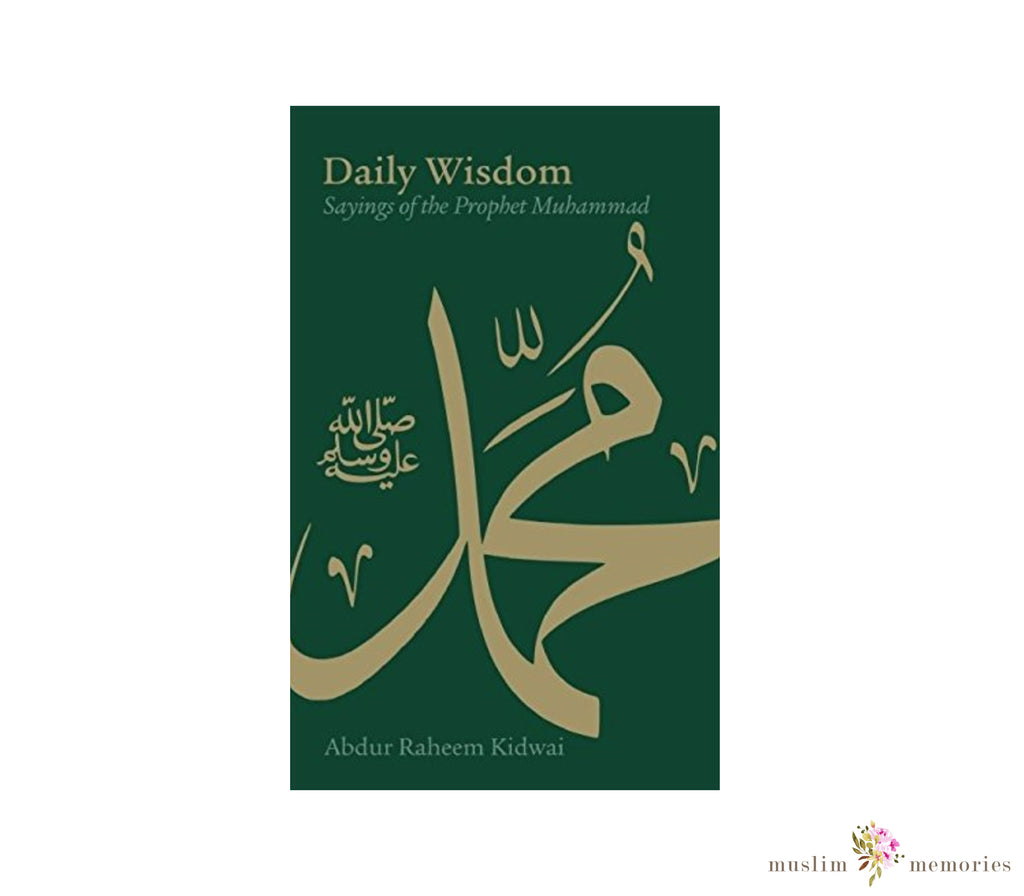 Daily Wisdom: Sayings of the Prophet Muhammad (SAW)
