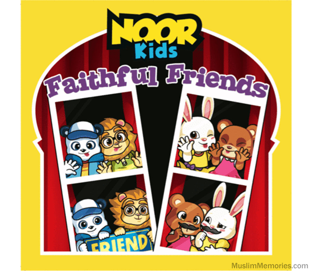 Noor Kids- Faithful Friends - Muslim Memories