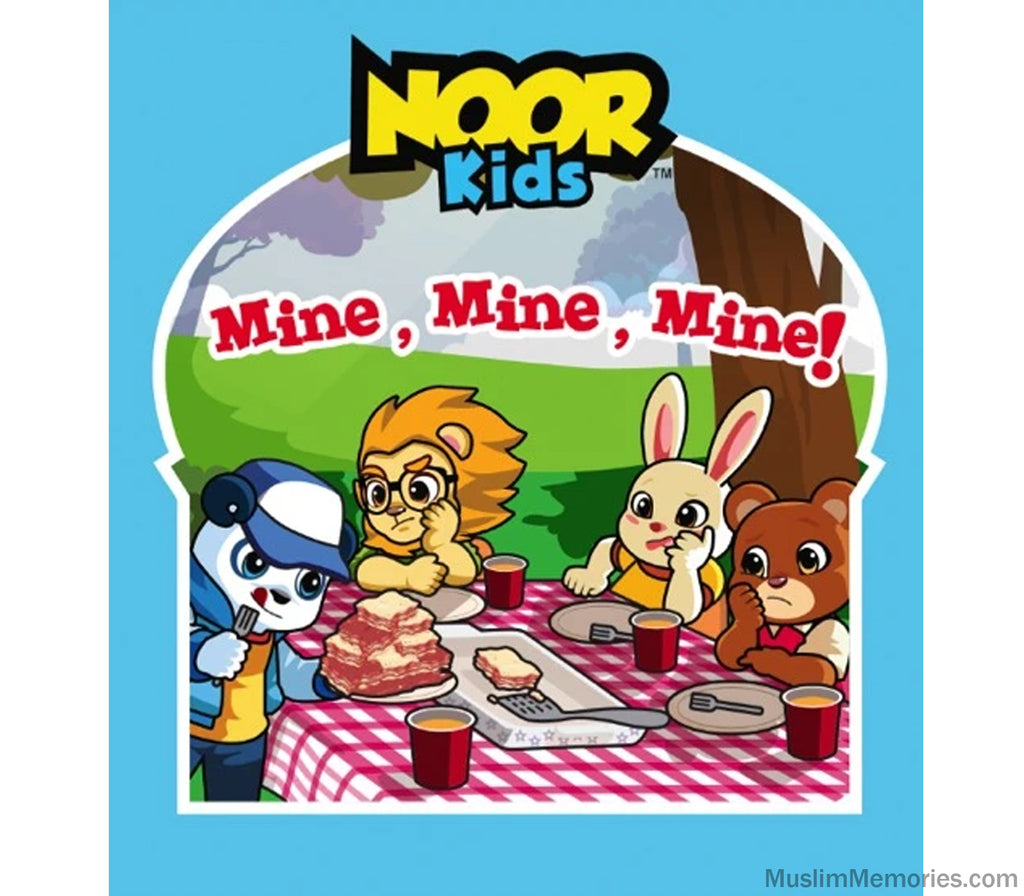Noor Kids- Mine, Mine, Mine - Muslim Memories