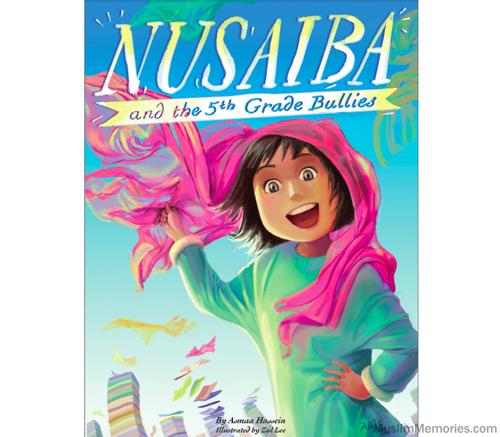 Nusaiba and the 5th Grade Bullies