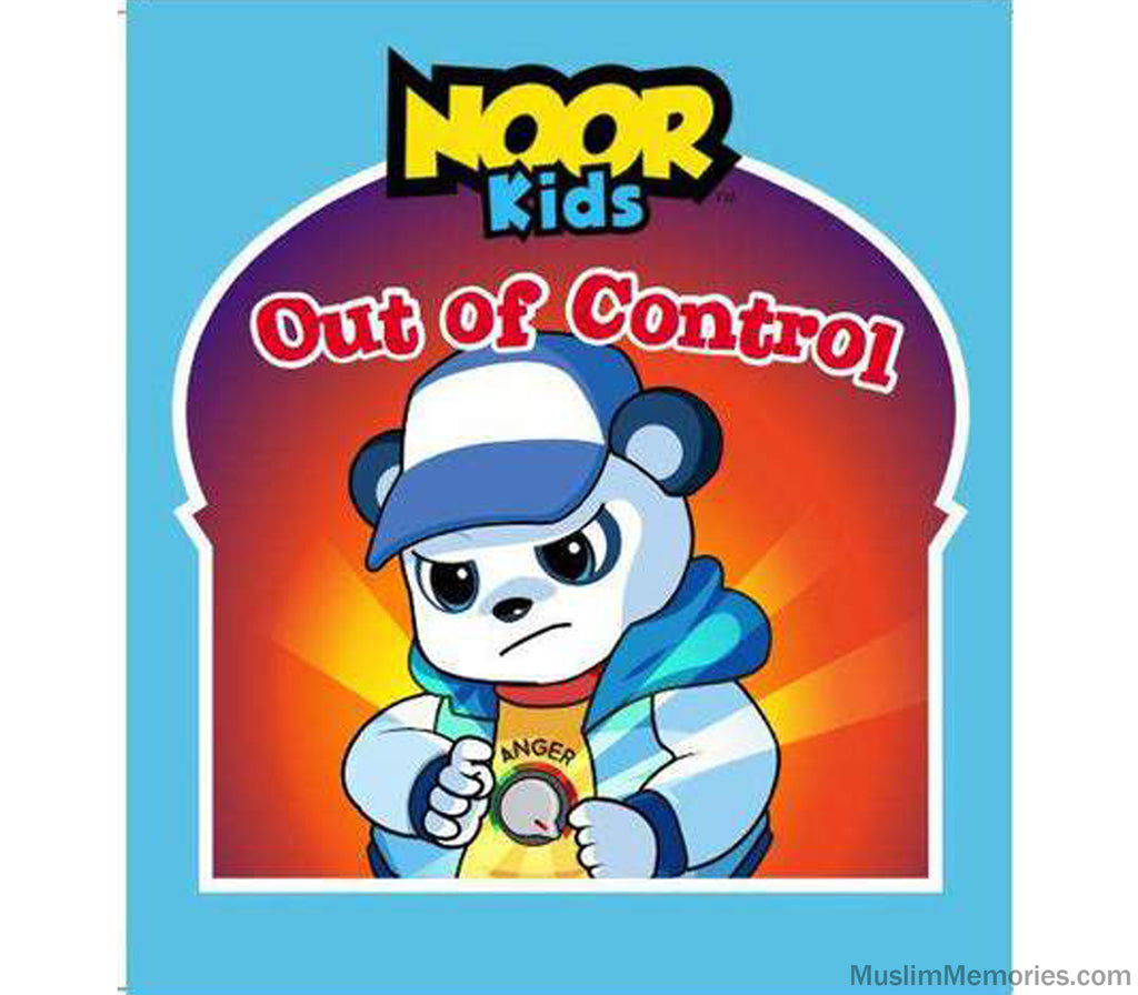 Noor Kids- Out of Control - Muslim Memories