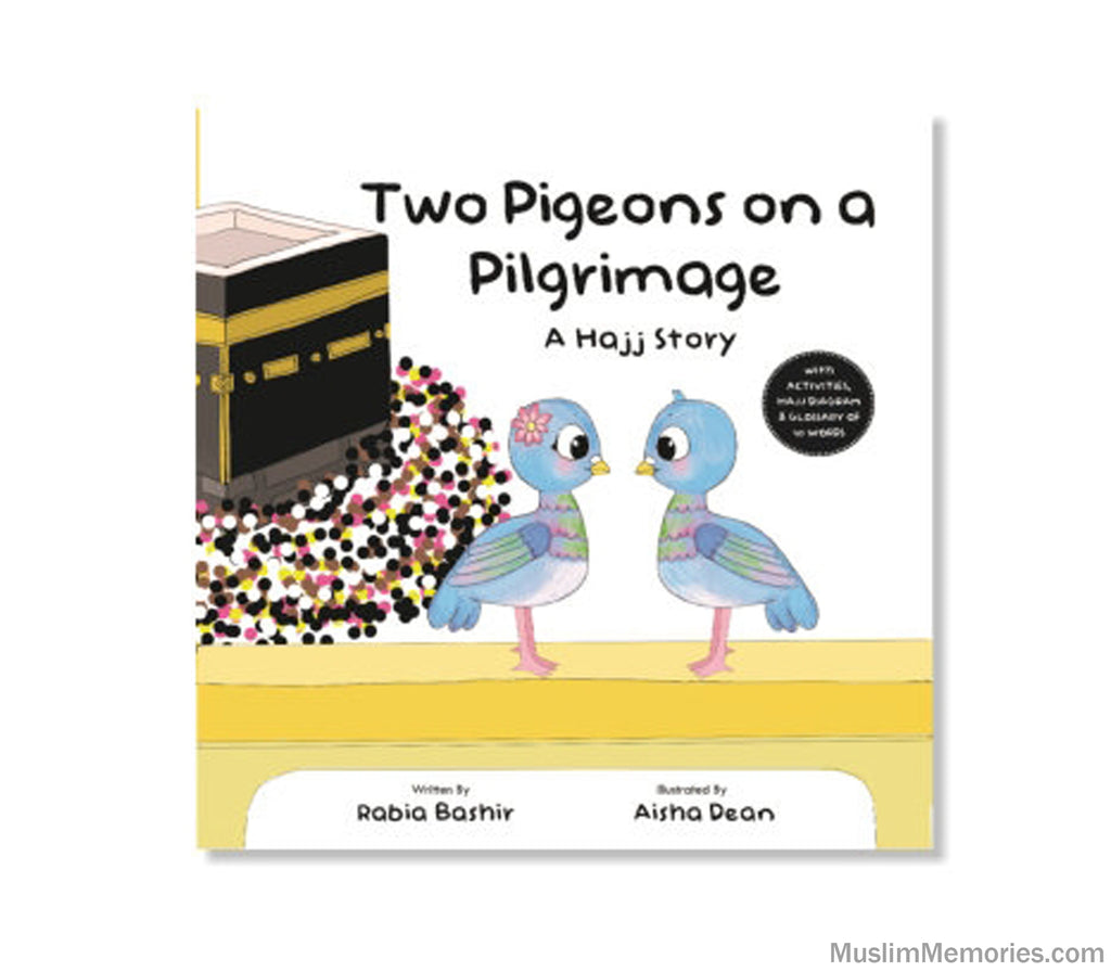 Two Pigeons on a Pilgrimage: A Hajj Story