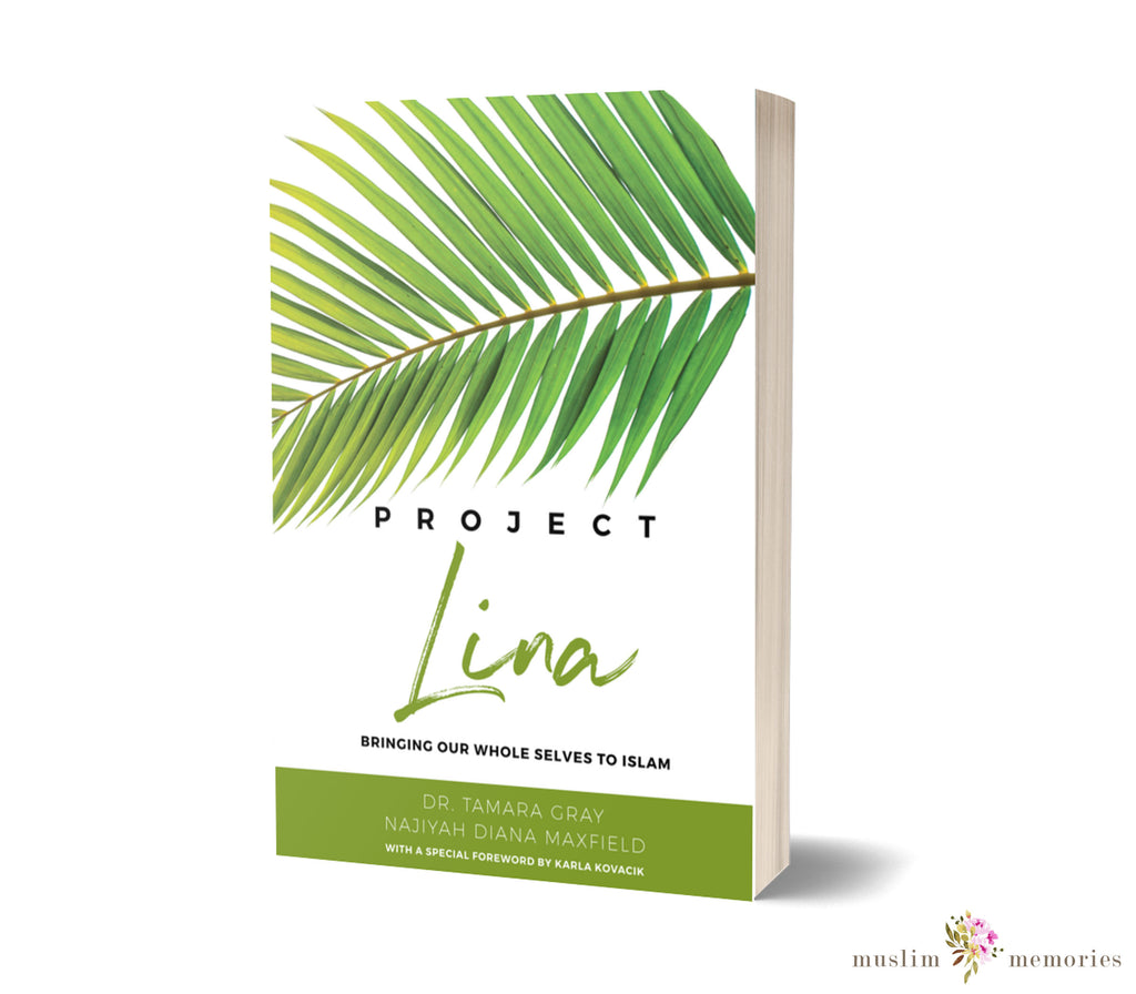 Project Lina: Bringing Our Whole Selves To Islam