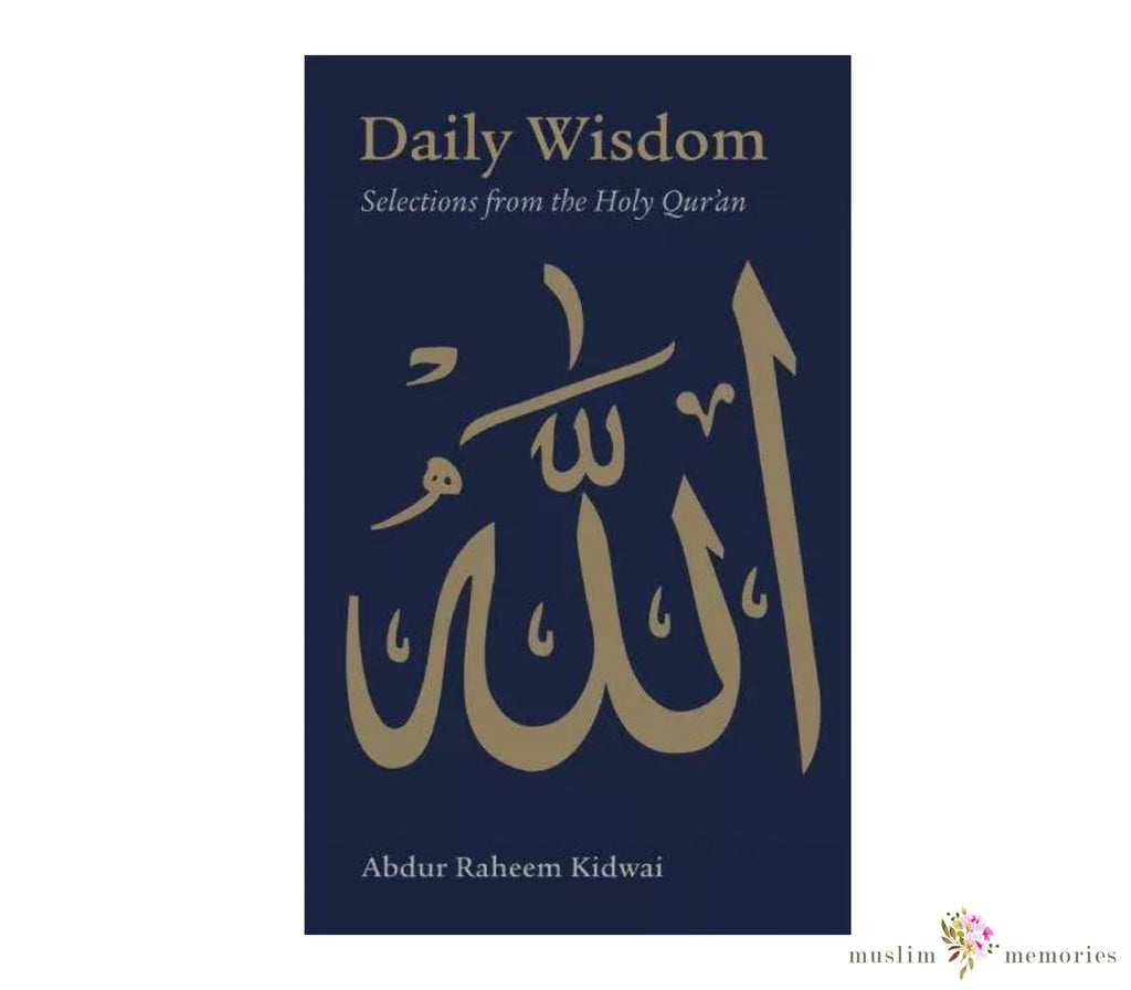 Daily Wisdom: Selections from the Holy Qur'an