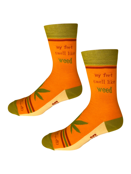 My Feet Smell Like Weed My Toes Taste Like Brownies