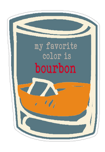 My Favorite Color is Bourbon Sticker (6 pk)