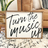 Turn the Music Up Sign